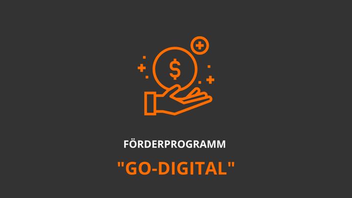 go-digital: Jetzt noch einfacher Förderung erhalten!