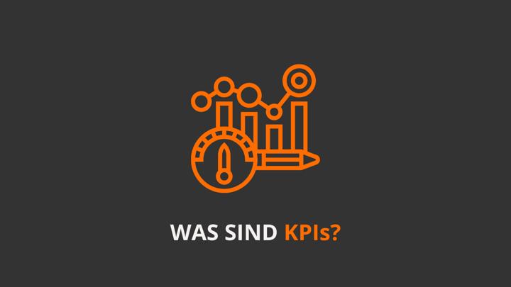Was sind KPIs und wie nutzt du sie?