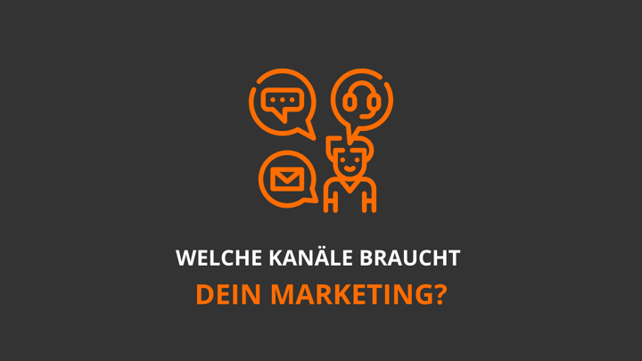 Welche Kommunikationskanäle braucht Inbound-Marketing?