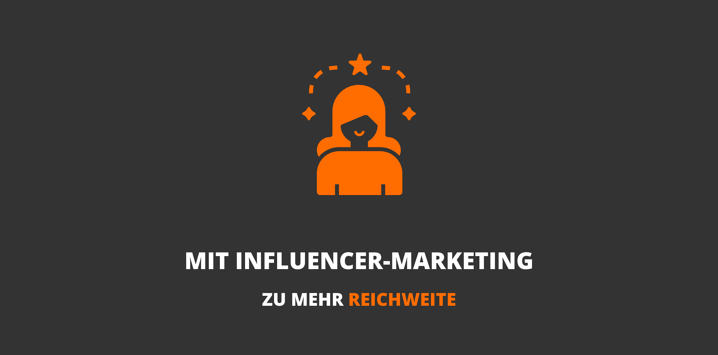 Influencer-Marketing effektiv einsetzen