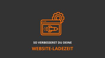 So verbesserst du deine Website-Ladezeit