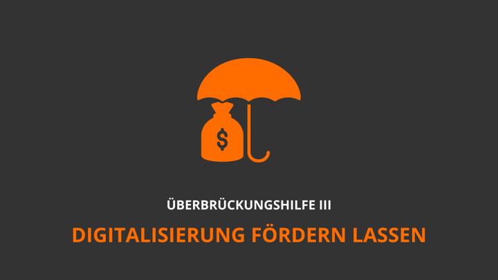 ÜH III: Informationen zum Digitalisierungszuschuss über 20.000€