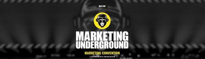 Marketing Underground: Insights für die Zukunft?