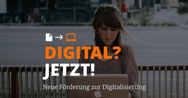 Digital Jetzt Förderung