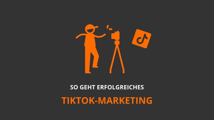 5 Best Practices: TikTok für Unternehmen