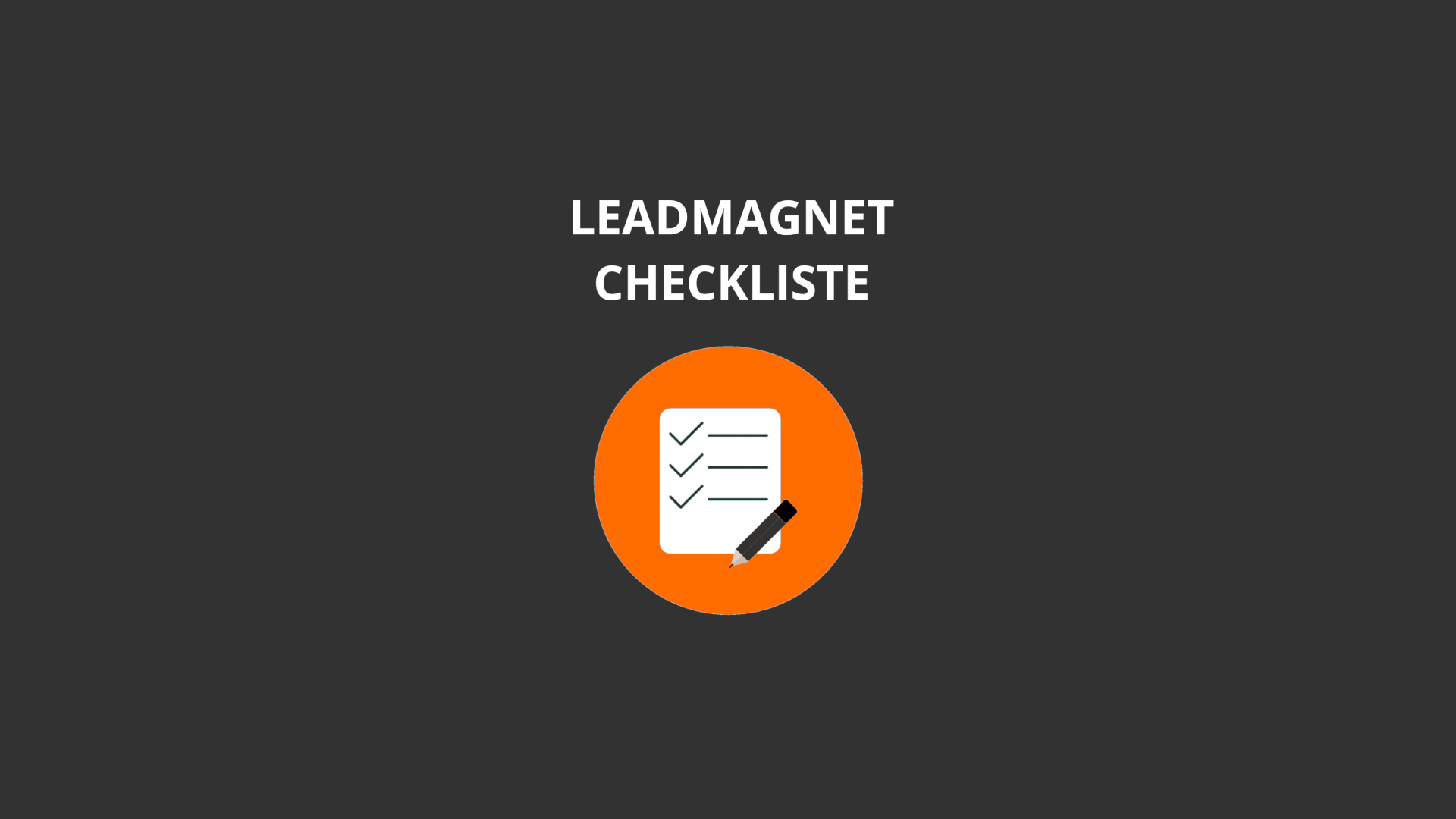 Leadmagnet Checkliste neu